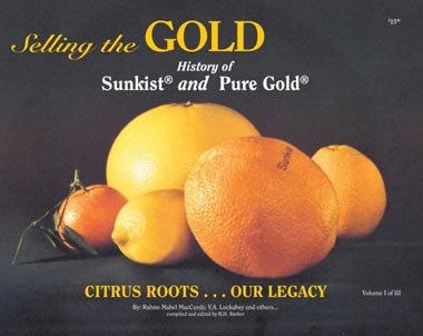 Selling the Gold History of Sunkist and Pure Gold