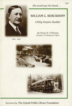 William G Kerckhoff Utility Empire Builder